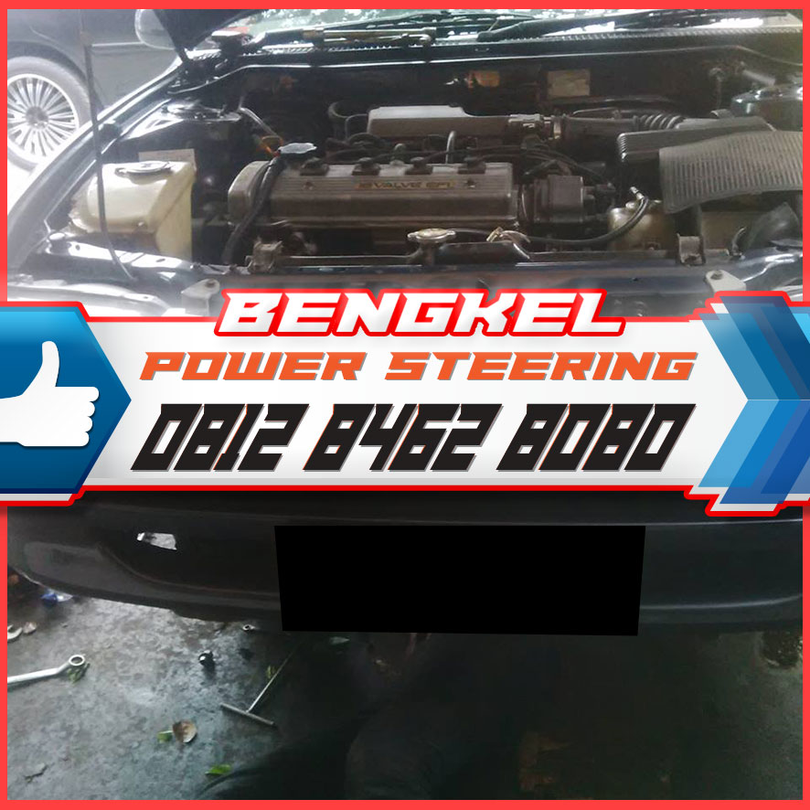 0812 8462 8080 (Call/WA), Bengkel Spesialis Power Steering di Jakarta Bogor Depok TangerangBekasi