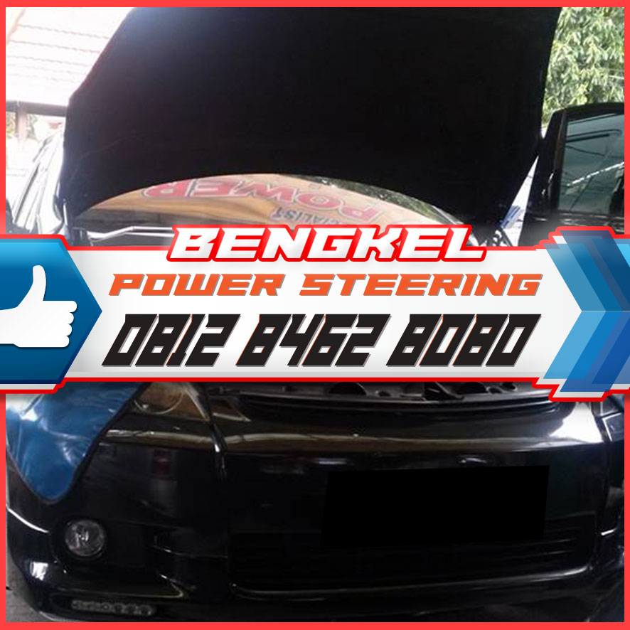 0812 8462 8080 (Call/WA), Service Power Steering di Jakarta Bogor Depok TangerangBekasi